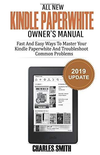 All New Kindle Paperwhite Owner's Manual: Fast and Easy Ways