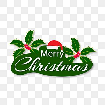 Merry Christmas With Holly Leaf Decoration Text Christmas Merry Christmas Christmas Celebration Png And Vector With Transparent Background For Free Download Merry Christmas Decoration Christmas Text Holly Leaf