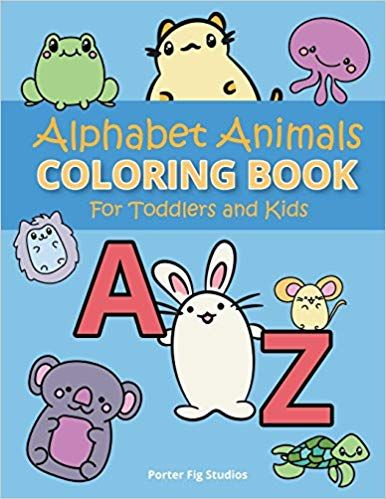 Alphabet Coloring Book For Toddlers Easy Preschool Kindergarten Prep Learning Fun Childrens Activity Book Toddler Books Coloring Books Toddler Coloring Book