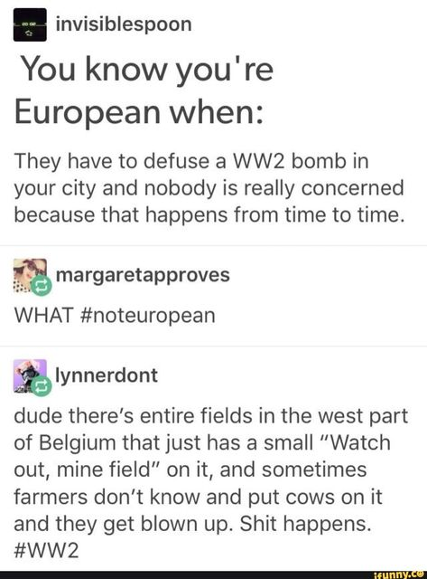 """You know you're European when: They have to defuse a WW2 bomb in your city and nobody is really concerned because that happens from time to time. 1% margaretapproves WHAT #noteuropean % Iynnerdont dude there's entire fields in the west part of Belgium that just has a small """"Watch out, mine field... #architecture #artcreative #you #know #youre #european #they #defuse #bomb #city #really #concerned #because #happens #time #margaretapproves #what #iynnerdont #dude #theres #entire #fields #pic"""