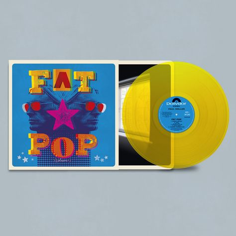 INDIE RECORD SHOP EXCLUSIVE YELLOW COLOURED VINYL LP #paulweller #fatpop #thejam Side A Cosmic Fringes True Fat Pop Shades Of Blue Glad Times Cobweb / Connections Side B Testify That Pleasure Failed Moving Canvas In Better Times Still Glides The Stream