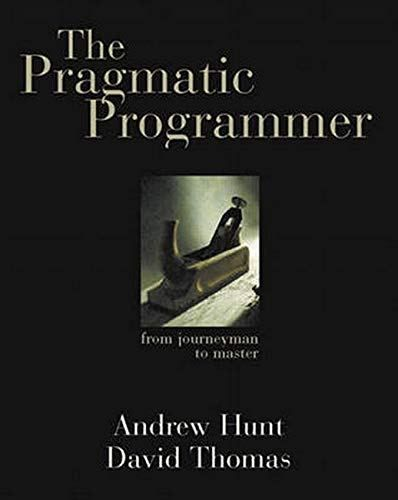 Free To Download The Pragmatic Programmer From Journeyman To Master Digital Book In 2020 Pragmatics Digital Book Programmer
