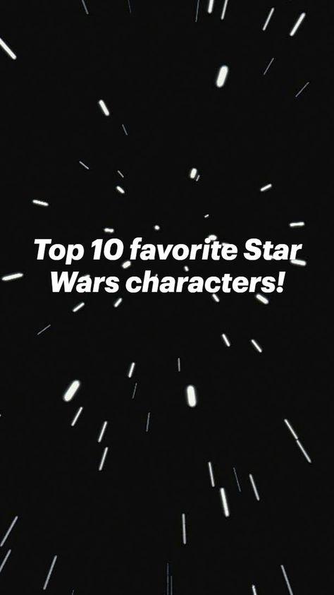 Top 10 favorite Star Warscharacters!