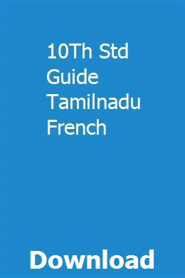 10Th Std Guide Tamilnadu French pdf download full online