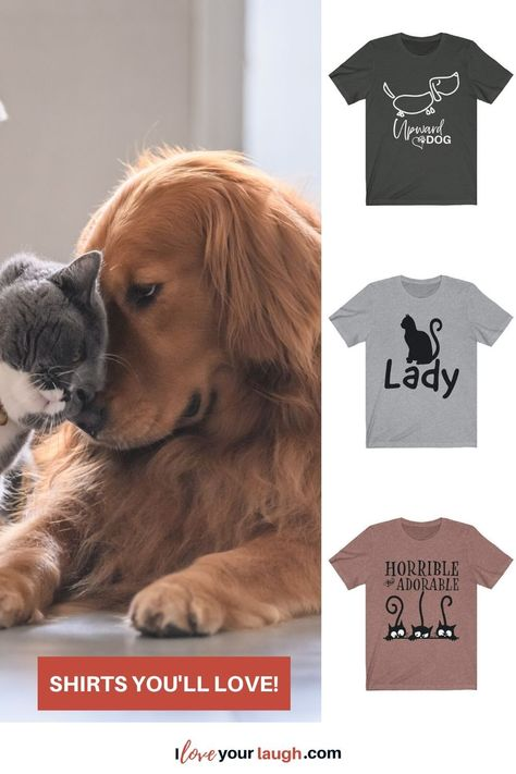 Find that perfect dog or cat mug for that special someone and let them know how much you care about them. Our doggy and kitty hoodie collection is the perfect way to make a statement.  Each hoodie is printed in the USA just for you!  Looking for the perfect cat or dog t-shirt that makes a statement? Our premium t-shirt collection will deliver the message for you.#iloveyourlaugh #cats #dogs #petparents #iloveyourlaugh
