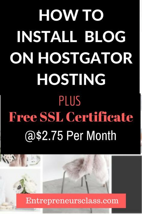 How To Start A Blog On Hostgator For Less Than 3month Blogging