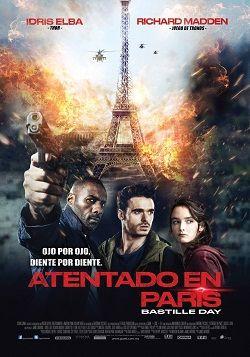 Atentado En Paris Online Latino 2016 Accion Thriller Peliculas Online Gratis Ver Peliculas Online Peliculas Online