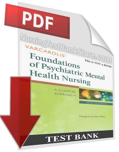 Digital Test Bank) Varcarolis Foundations of Psychiatric