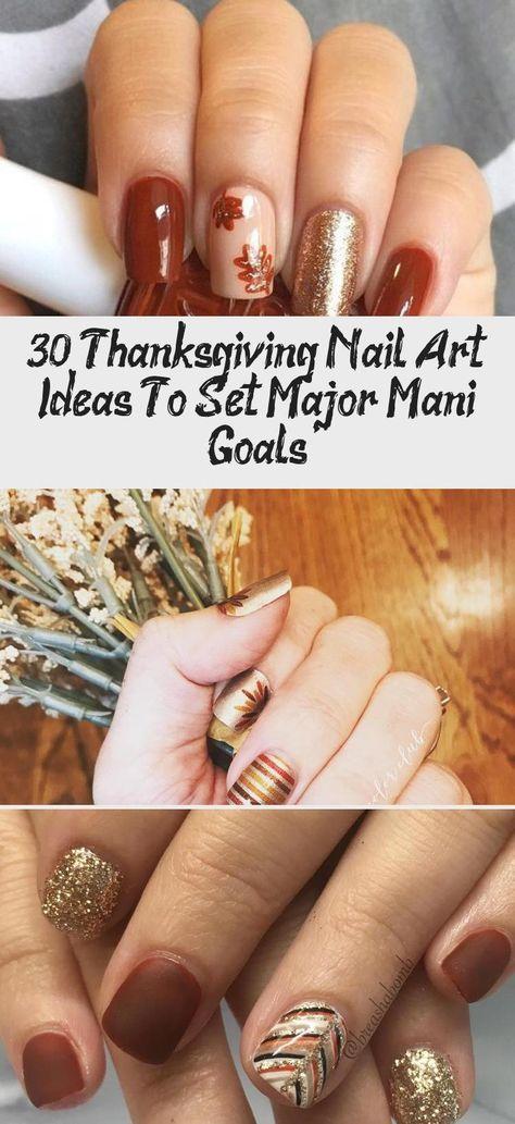 30 Thanksgiving Nail Art Ideas to Set Major Mani Goals - Hike n Dip #Mermaidnail #Weddingnail #nailVideos #nailFall #Beachnail