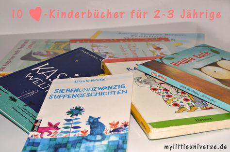 Irgendwie ist man doch immer auf der Suche nach einem guten Geschenk, oder?… Und ich finde ja, ein Buch geht immer! Meine 10 Lieblings-Kinderbücher für 2-3 Jährige mit kurzer Inhaltsangabe findet ihr auf www.mylittleuniverse.de #Kinderbücher #Lieblingsbücher #2-3Jahre #2-jährige