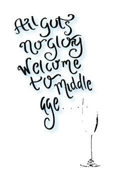 Middle Age Uh Middle Ages Funny Quotes Age