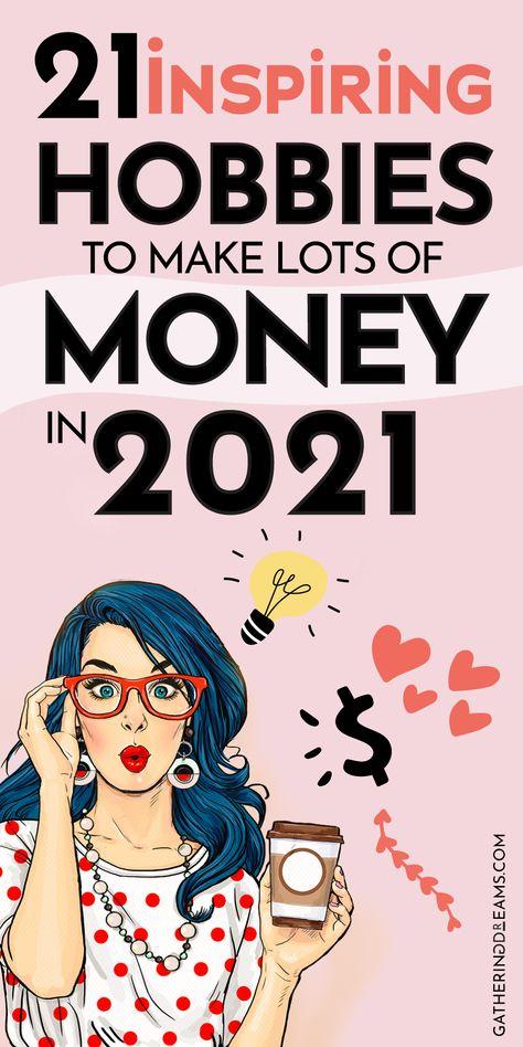 21 Inspiring Hobbies To Make Money