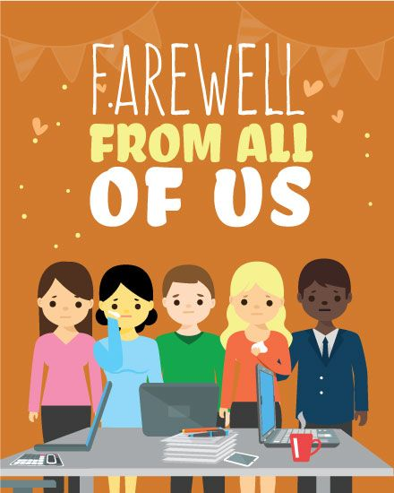 Send A Fond Farewell To A Coworker From Everyone Else In The