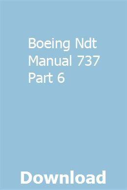 Boeing Ndt Manual 737 Part 6   achibesim   Boeing 737
