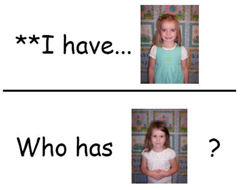 """""""I Have, Who Has"""" game with students names and photos"""