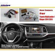 For Toyota Highlander Kluger 2014 2015 Rca Original Screen Compatible Rear View Camera Back Up Reverse Camera Sets