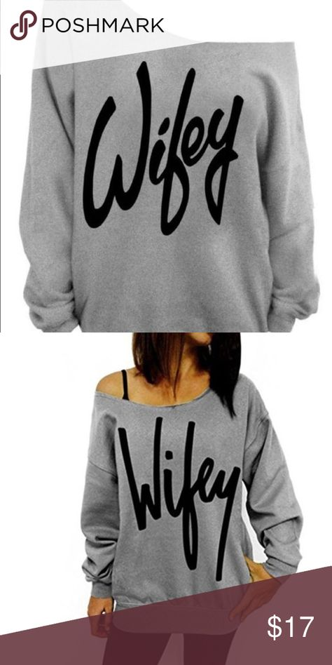 cd61e880c4666 Off The Shoulder Wifey Sweatshirt Brand New purchased wrong size ...