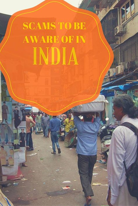 Scams To Be Aware Of In India