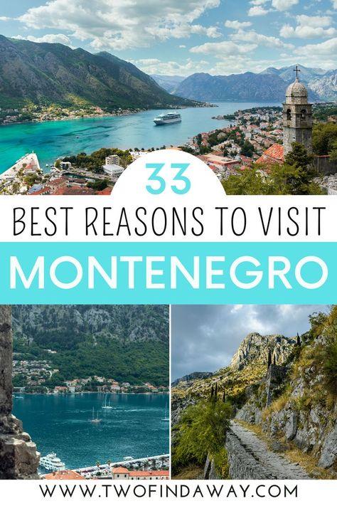 Best Reasons to Visit Montenegro: Best Destinations in Europe