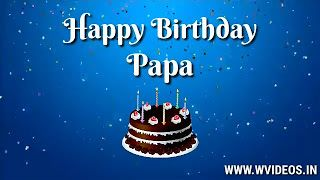 Birthday Wishes For Father Whatsapp Status Video With Images