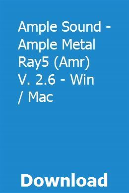 Ample Sound - Ample Metal Ray5 (Amr) V  2 6 - Win / Mac