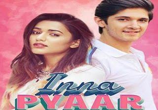 Inna Pyaar Lyrics Aishwarya Pandit In 2020 Lyrics Song Lyrics Song List