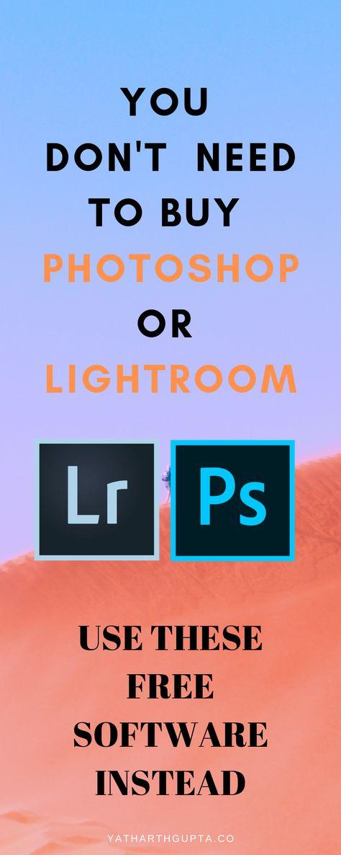Don't Buy Photoshop or Lightroom