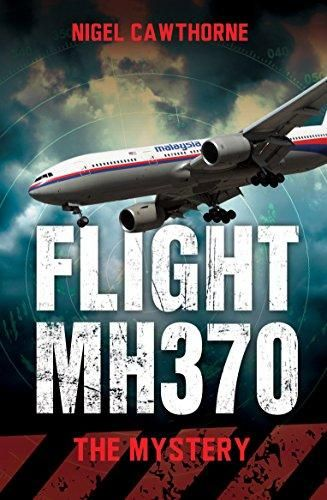 DOWNLOAD Flight MH370: The Mystery ^DOWNLOAD E B O O K # | Ebooks