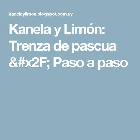 Kanela y Limón: Trenza de pascua / Paso a paso