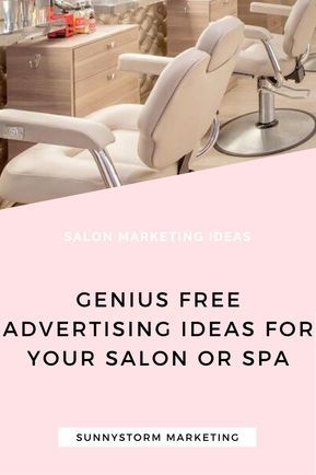 Genius free advertising ideas for your salon or spa