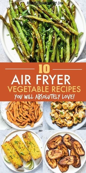 Tired of the same old boring and bland veggies? These 10 Amazing Air Fryer Vegetable Recipes are exactly what you've been looking for! With the air fryer, all it takes is just a few minutes and a tiny bit of oil to serve up totally crave-worthy veggies that are tender in the middle and delightfully crunchy on the outside. #airfryer #airfryerrecipes #healthyairfryerrecipes #airfryervegetables #eatyourveggies #airfried #air-fryer #vegetables #healthyrecipes