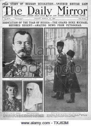 1917 Daily Mirror Front Page Reporting Abdication Of Tsar Nicholas Ii Stock Photo Russian Revolution Russian Czars Russian History