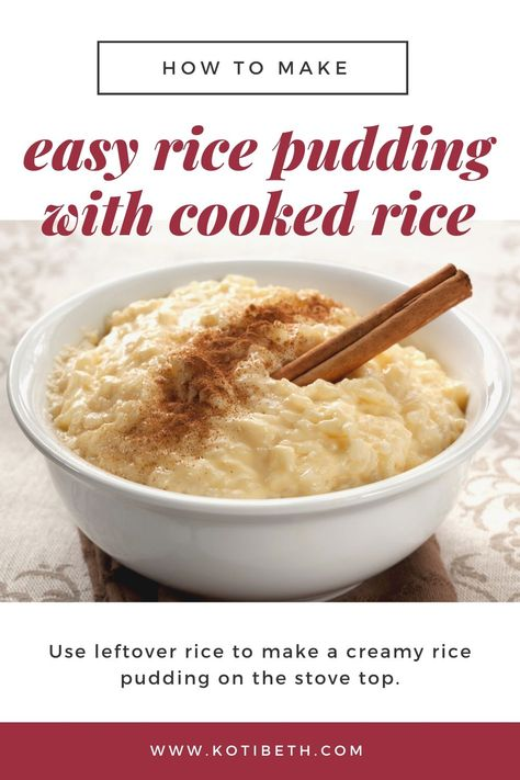 Easy Rice Pudding Recipe With Cooked Rice Stove Top Leftover Rice Pudding, Stovetop Rice Pudding, Homemade Rice Pudding, Easy Rice Pudding, Rice Pudding Recipes, Rice Puddings, Simple Pudding Recipes, Sugar Free Rice Pudding Recipe, Rice Custard Pudding Recipe