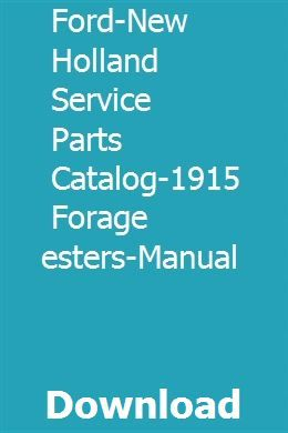 Ford New Holland Service Parts Catalog 1915 Forage Harvesters