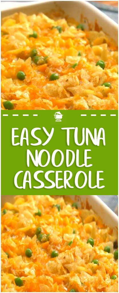 Easy Tuna Noodle Casserole Tuna Noodle Casserole Seafood Recipes Tuna Casserole Recipes