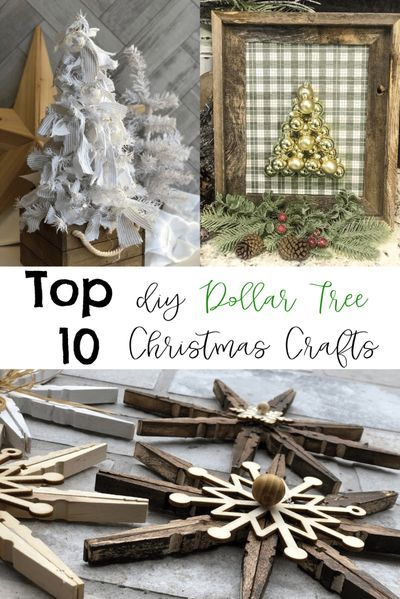 Top 10 Dollar Tree Christmas Projects Re Fabbed In 2020 Dollar Tree Christmas Decor Christmas Projects Diy Christmas Ornaments