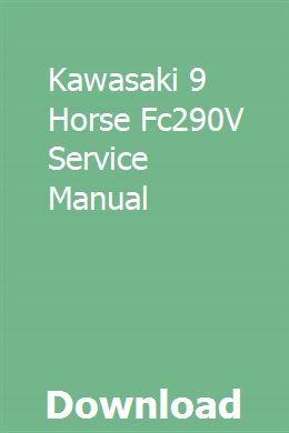 Kawasaki fc290v fc400v fc401v fc420v fc540v ohv 4-stroke air.