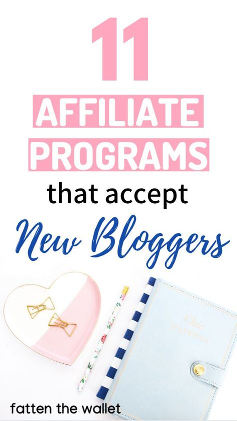 12 Best Affiliate Programs for New Bloggers