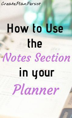 Use the planner's note pages productively - Use the planner's note pages productively Organization of the planner Planner Productivity Weekly planner