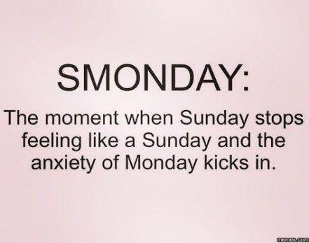 Humor Monday Quotes Sunday Night 57 Ideas Monday Humor Sunday Quotes Funny Monday Humor Quotes