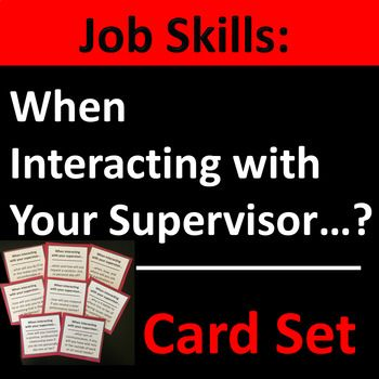 Interacting With Your Supervisor Card Set Group Activity Life