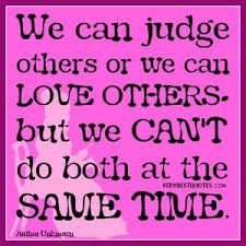 Not Judging Others Quotes Pictures Not Judging Others Quotes
