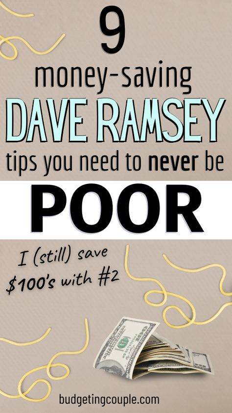 9 Money-Saving Dave Ramsey Tips You Need to Never be Poor