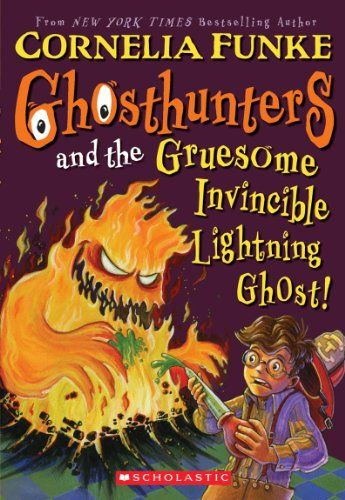 Ghosthunters #2: Ghosthunters and the Gruesome Invincible Lightning Ghost Cornelia Funke 0439833094 9780439833097 After banishing the Incredibly Revolting Ghost of book 1, Tom, former klutz, Hugo, still an Averagely Spooky Ghost (