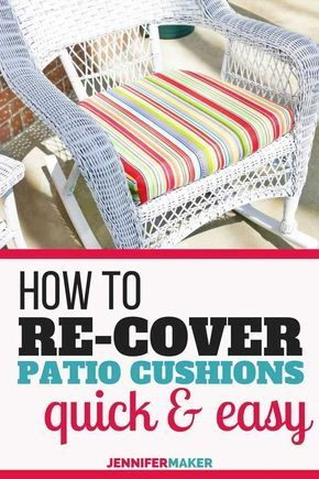 How To Recover Your Outdoor Cushions Quick Easy Jennifer Maker Diy Outdoor Cushions Diy Patio Furniture Cushions Diy Chair Cushions