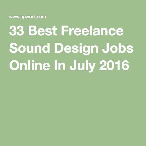 33 Best Freelance Sound Design Jobs Online In July 2016 ...