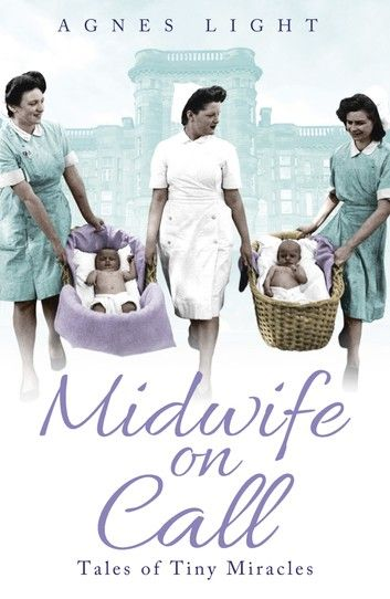 Midwife On Call Ebook By Agnes Light Rakuten Kobo Books Books To Read Got Books