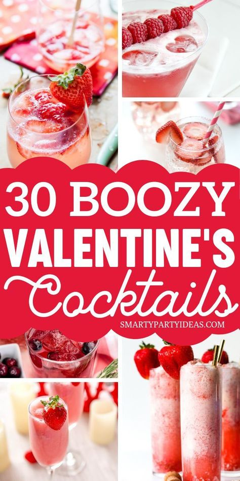 Make Valentine's Day extra romantic with these tasty and delicious boozy Valentine's Day cocktails. Here are 30 Boozy Valentine's Day Cocktails to choose from. #valentinesdaycocktails #easyvalentinesdaycocktails #easycocktailrecipes #boozycocktailrecipes
