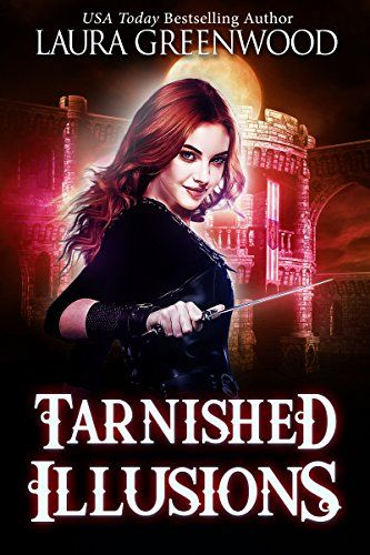 Tarnished Illusions A Paranormal Reverse Harem Ashryn Barker Book 3 By Greenwood Laura