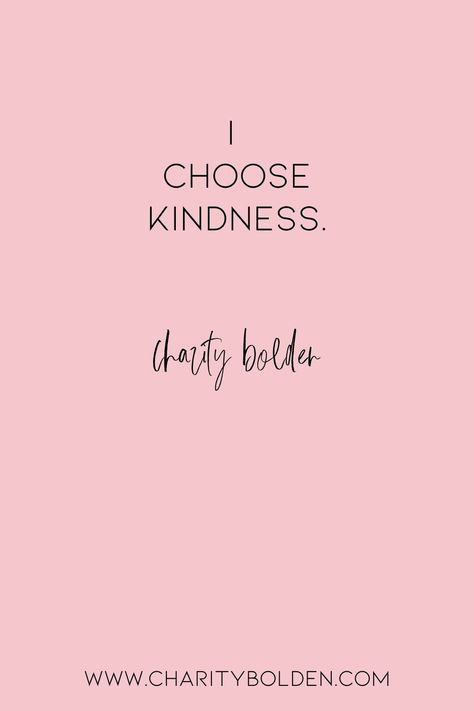 Do you choose kindness? Our world needs more of it. Check out www.charitybolden.com for topics like: joy, waiting, prayer, spiritual formation, growth, God, identity and soul care.#spiritualjourney #spiritualgrowthquotes #journeyquote #waitingquotes #godishealer #griefquotes #griefjourney #godsvoice #hopequote #godslove #healingspace #listenforgod #bestillandknow #godsvoice #bestill #vulnerabilityquote#stillnessquote #mentalhealth #healingquote #kindessquote #choosekindness #bekind